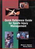 Quick Reference Guide for Sports Injury Management, Marcia K. Anderson and Malissa Martin, 0683302353