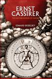 Ernst Cassirer - The Last Philosopher of Culture, Skidelsky, Edward, 0691152357