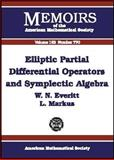 Elliptic Partial Differential Operators and Symplectic Algebra, W. N. Everitt and L. Markus, 0821832352