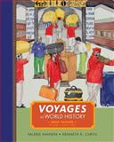 Voyages in World History, Volume II, Brief, Hansen, Valerie and Curtis, Kenneth R., 1111352356