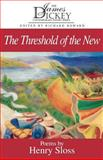 The Threshold of the New, Henry Sloss, 1570032351