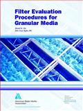 Filter Evaluation Procedures for Granular Media, Nix, Daniel K. and Taylor, John Scott, 1583212353