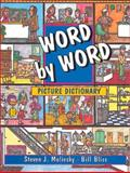 Word by Word Picture Dictionary : A Talking Picture Dictionary English, Molinsky, Steven J. and Bliss, Bill, 0132782359