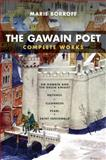 The Gawain Poet : Complete Works - Sir Gawain and the Green Knight, Patience, Cleanness, Pearl, Saint Erkenwald, Marie Borroff, 0393912353
