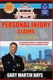 The Authority on Personal Injury Claims, Gary Martin Hays, 0988552353