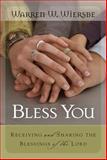 Bless You, Warren W. Wiersbe, 157293235X
