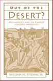 Out of the Desert?, William H. Stiebing, 1573922358
