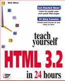 Teach Yourself HTML in 24 Hours, Oliver, Dick, 1575212358