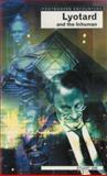 Lyotard and the Inhuman, Stuart Sim, 1840462353