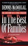 In the Best of Families, Dennis McDougal, 0446602353
