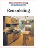 Remodeling, Fine Homebuilding Staff and Taunton Press Incorporated Staff, 1561582352