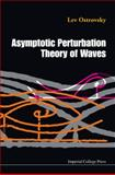 Perturbation Theories, Evolution Equations, and Solitons, Gorshkov, 1848162359