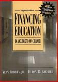 Financing Education in a Climate of Change, Burrup, Percy E. and Brimley, Vern, 0205332358