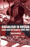 Socialism in Russia : Lenin and His Legacy, 1890-1991, Gooding, John, 033397235X