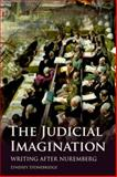 The Judicial Imagination : Writing after Nuremberg, Stonebridge, Lyndsey, 0748642358