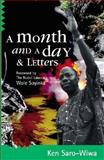 Month and a Day : A Detention Diary, Saro-Wiwa, Ken, 0954702352