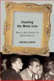 Stealing the Mona Lisa, Darian Leader, 158243235X