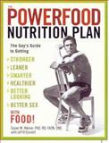 The Powerfood Nutrition Plan, Susan M. Kleiner and Jeff O'Connell, 1594862354
