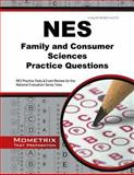 NES Family and Consumer Sciences Practice Questions : NES Practice Tests and Exam Review for the National Evaluation Series Tests, NES Exam Secrets Test Prep Team, 1630942359