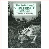 The Evolution of Vertebrate Design, Radinsky, Leonard B., 0226702367