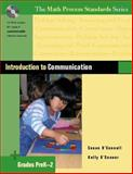Introduction to Communication, Grades PreK-2 : Grades PreK-2, O'Connell, Susan and O'Connor, Kelly, 0325012369