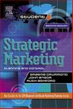 Strategic Marketing : Planning and Control, Ensor, John and Drummond, Graeme, 0750652365