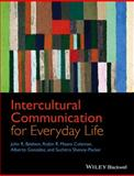 Intercultural Communication for Everyday Life, González, Alberto and Coleman, Robin R. Means, 1444332368