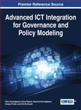 Advanced ICT Integration for Governance and Policy Modeling, , 1466662360
