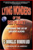 Lying Wonders of the Red Planet, S. Woodward, 1494762366