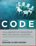 Code : Collaborative Ownership and the Digital Economy, , 0262572362