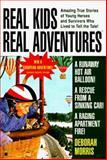 Real Kids Real Adventures Runaway Balloon, Deborah Morris, 0425162362