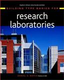Building Type Basics for Research Laboratories, Watch, Daniel D., 0471392367