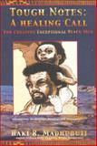 Tough Notes -- A Healing Call, Haki R. Madhubuti, 0883782367