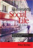 Illuminating Social Life 4th Edition