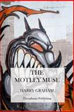 The Motley Muse, Harry Graham, 1475012365