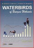 Waterbirds of Bourgas Wetlands : Results and Evaluation of the Monthly Waterbird Monitoring 1996-2002, Dimitrov, M., 9546422363
