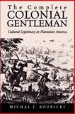 Complete Colonial Gentleman 9780813922362
