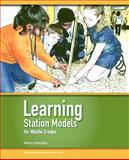 Learning Station Models for Middle Grades, Kolodziej, Nancy J., 1560902361