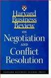 Harvard Business Review on Negotiation and Conflict Resolution, , 1578512360
