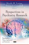 Perspectives in Psychiatry Research, Levine, Nicole M. and Campbell, Donna J., 1612092365