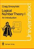 Logical Number Theory I : An Introduction, Smorynski, C., 3540522360