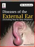 Diseases of the External Ear, Kaluskar, S. K., 9351522369