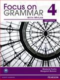 Focus on Grammar, Fuchs, Marjorie and Bonner, Margaret, 0132862360