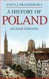 A History of Poland, Prazmowska, Anita J., 0230252362