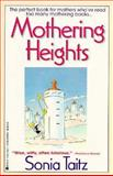 Mothering Heights, Sonia Taitz, 0425142361