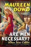 Are Men Necessary?, Maureen Dowd, 042521236X