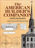 American Builder's Companion, Asher Benjamin, 0486222365