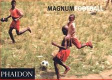 Magnum Soccer, Phaidon Press Editors, 0714842362