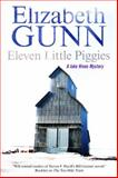 Eleven Little Piggies, Elizabeth Gunn, 0727882368