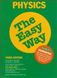Physics the Easy Way, Robert L. Lehrman, 0764102362